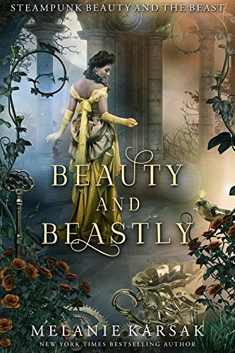 Steampunk Beauty and the Beast 3 stars book review.