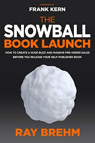 The Snowball Book Launch book for publicizing your self published book