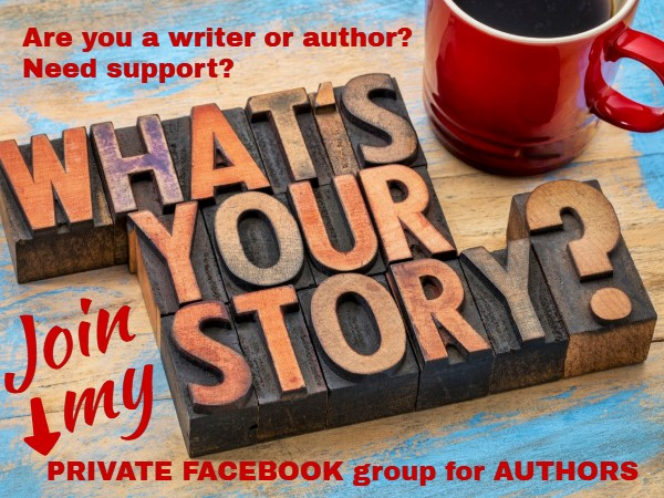 If you are an author needing support, join my writers community at Facebook. It's private! Request to join!
