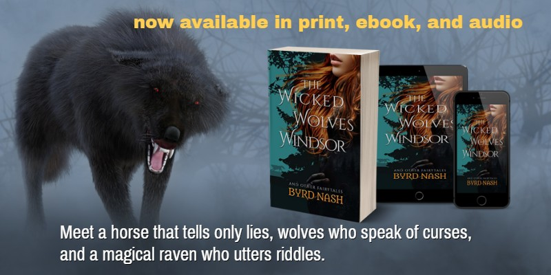Find out more about The Wicked Wolves of Windsor fairy tale retellings short story collection is now available in print, ebook, and audio