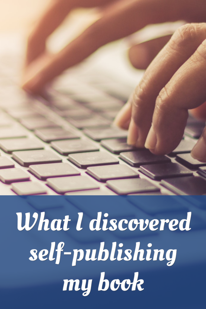 What I discovered self-publishing my book
