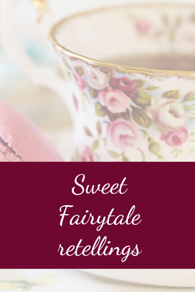 Sweet fairytale retellings