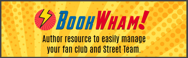 BookWham! Author resources to easily manage your fan club and Street Team