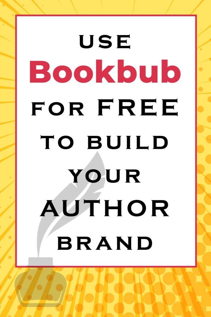 Use Bookbub for free to build your author brand
